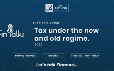 Taxation Under The New & Old Tax Regime | FinTalks – All about Finance