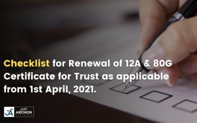 Checklist for Renewal of 12A & 80G Certificate for Trust as applicable from 1st April, 2021