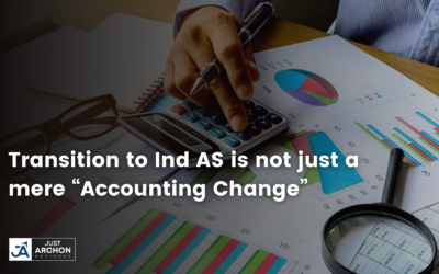 Transition to Ind AS is not just a mere Accounting Change